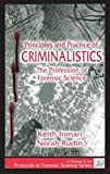 img - for Principles and Practice of Criminalistics: The Profession of Forensic Science (Protocols in Forensic Science) book / textbook / text book