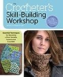 The Crocheter's Skill-Building Worksh...