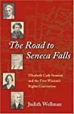 img - for By Judith Wellman - The Road to Seneca Falls: Elizabeth Cady Stanton and the First Woman's Rights Convention (Women in American History Series): 1st (first) Edition book / textbook / text book