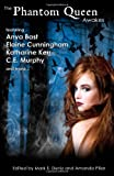 The Phantom Queen Awakes (Volume 1)