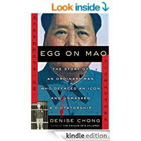 Egg on Mao: The Story of an Ordinary Man Who Defaced an Icon and Unmasked a Dictatorship
