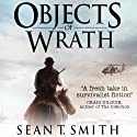 Objects of Wrath Audiobook by Sean T. Smith Narrated by Gabriel Vaughan