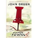Paper Towns ~ John Green