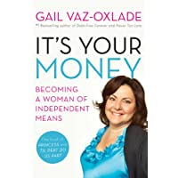 It's Your Money Becoming a Woman of Independent Means
