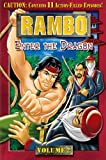 Rambo (Animated Series), Volume 2 - Enter the Dragon [Import]