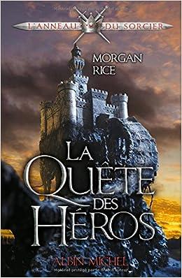 La quête des héros - Morgan Rice