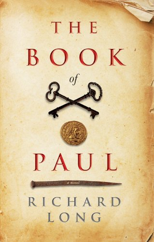 "Richard Long's Gripping Supernatural Thriller The Book Of Paul – Think ""The Omen"" Meets ""Pulp Fiction"" – 24 out of 26 Rave Reviews & Just 99 Cents on Kindle"