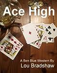 Ace High (Ben Blue Book 3)
