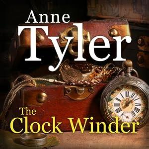 The Clock Winder | [Anne Tyler]