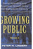 Growing Public: Volume 2, Further Evidence: Social Spending and Economic Growth since the Eighteenth Century