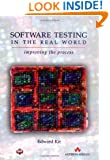 Software Testing In The Real World: Improving The Process