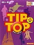 TIP-TOP Espagnol 1re-Tle BAC PRO