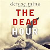 The Dead Hour | [Denise Mina]