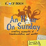 An Hour on Sunday | Nancy Beach