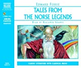 Edward Ferrie Tales from the Norse Legends (Junior Classics)