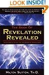 Book of Revelation Revealed: An In-De...
