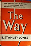 The Way (034001878X) by Jones, E.Stanley