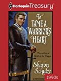 img - for To Tame a Warrior's Heart book / textbook / text book