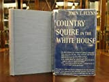Country squire in the White House,