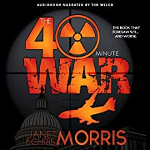 The Forty-Minute War Audiobook by Janet Morris, Chris Morris Narrated by Tim Welch