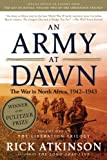 Book cover for An Army at Dawn: The War in North Africa, 1942-1943