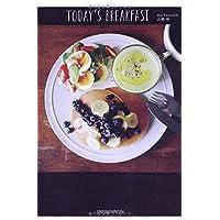 TODAY'S BREAKFAST—シンプルで美しい、ワンプレートの朝ごはん日記。