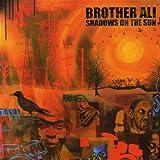 Shadows On The Sun ~ Brother Ali