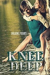 Knee Deep by Jolene Perry ebook deal