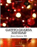 img - for Gatito Guarda Navidad (Spanish Edition) book / textbook / text book