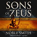 Sons of Zeus (       UNABRIDGED) by Noble Smith Narrated by Elijah Alexander