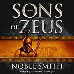 Sons of Zeus | Noble Smith