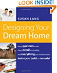 Designing Your Dream Home: Every Ques...