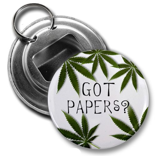 GOT PAPERS? Marijuana Pot Leaf 2.25 inch Button Style Bottle Opener