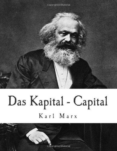 Das Kapital   Capital: Critique Of Political Economy (Volume 1)
