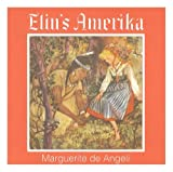Elin's Amerika (Revised, 3rd Ed.) (0980076102) by Marguerite de Angeli