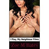 I Play, My Neighbour Filmsby Zoe M Bates
