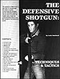 img - for Defensive Shotgun, the Techniques and Tactics book / textbook / text book