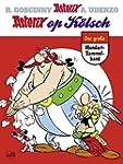 Asterix op K�lsch: Der gro�e Mundart-...