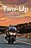 Two-Up: Navigating a Relationship 1,000 Miles at a Time
