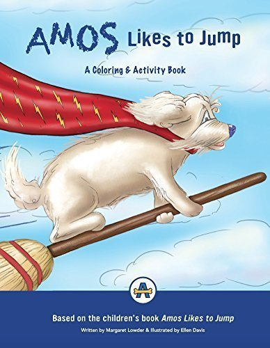 Amos Likes to Jump: A Coloring & Activity Book