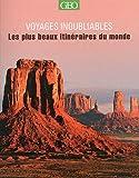 echange, troc Mary-Ann Gallagher - Voyages inoubliables : Les plus beaux itinéraires du monde