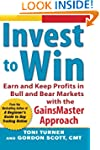 Invest to Win:  Earn & Keep Profits i...