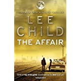 The Affair: (Jack Reacher 16)by Lee Child