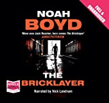Noah Boyd The Bricklayer (Unabridged Audiobook)