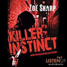 Killer Instinct: Charlie Fox, Book 1 (       UNABRIDGED) by Zoe Sharp Narrated by Angéle Masters