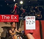 The Ex: And So Say All Of Us [DVD]