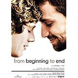 """From Beginning To Endvon """"Gabriel Kaufmann"""""""