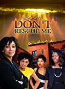 Amazon.com: Don't Rescue Me, God's Molding Me (Snow Series: Meet Savannah PART 2) eBook: Marita Kinney: Kindle Store