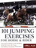 101 Jumping Exercises: For Horse and Rider (0715324055) by Linda L. Allen