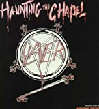 echange, troc Slayer - Haunting the Chapel